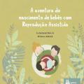 livro A aventura de bebes com reproducao assistida capa