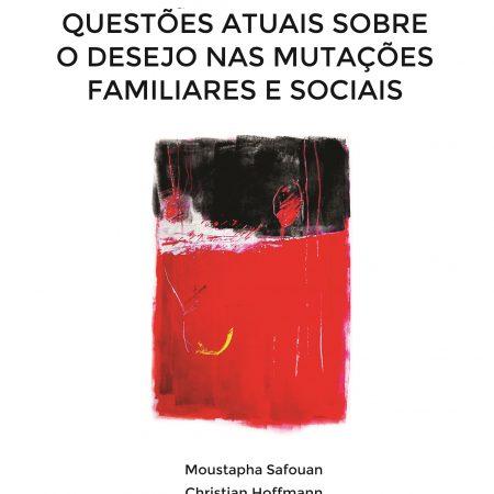 livro O Desejo nas Mutacoes Familiares e Sociais capa