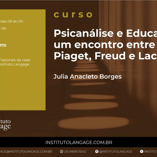 Curso Psicanálise e Educação: um encontro entre Piaget, Freud e Lacan (Setembro e Outubro/2020) (cópia)