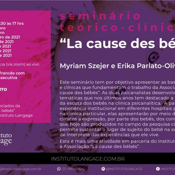 "Seminário teórico-clínico ""La cause des bébés"" (Novembro/20 a Junho/21)"