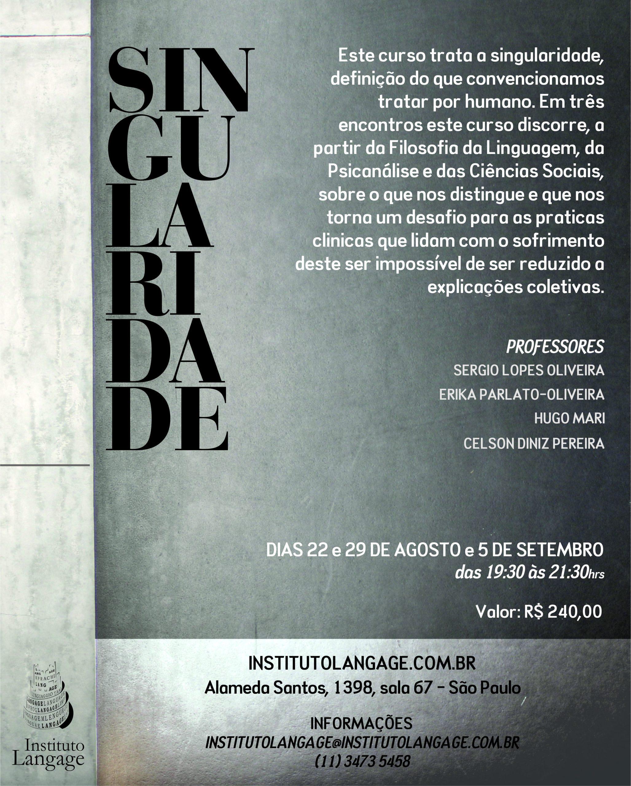 Matrícula à vista do Curso: Singularidade (São Paulo – Agosto/2017)